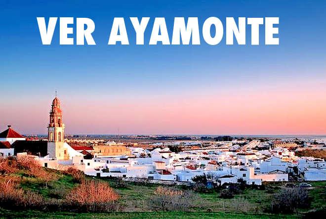 Ver ayamonte en Huelva provincia