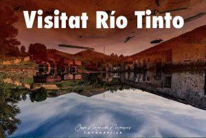 Visitar Rio tinto en la provincia de Huelva