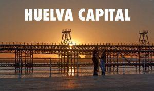que ver en Huelva Capital