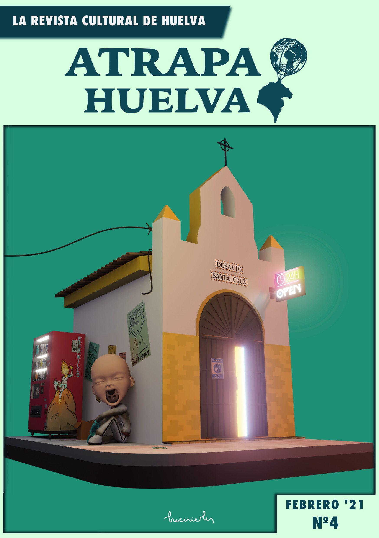 Portada Febrero 2021 Revista Atrapa Huelva