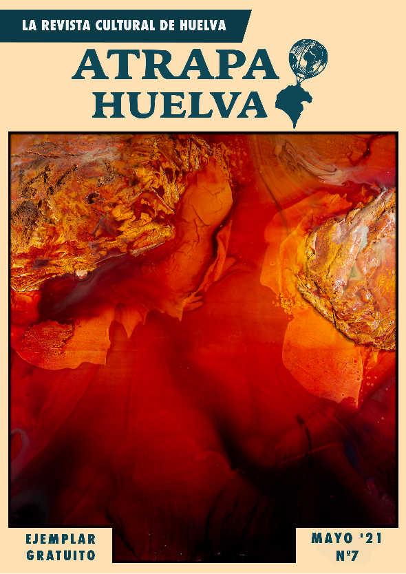 Portada Mayo Revista Atrapa Huelva